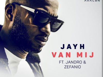[NU ONLINE]: Jayh – Van Mij ft. Jandro & Zefanio