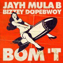 [NU ONLINE]: Jayh – Bom 't ft. Mula B, Bizzey & Dopebwoy (prod. JasonXM)