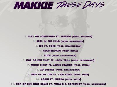 Makkie – These Days EP Tracklist