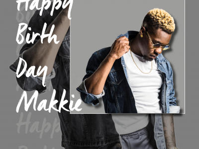 HAPPY BIRTHDAY Makkie ??