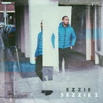 OUT NOW! EZZIE SEZZIE 1