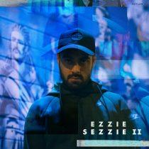 """[OUT NOW] Vanaf nu is """"EzzieSezzie II' te beluisteren op Spotify!"""