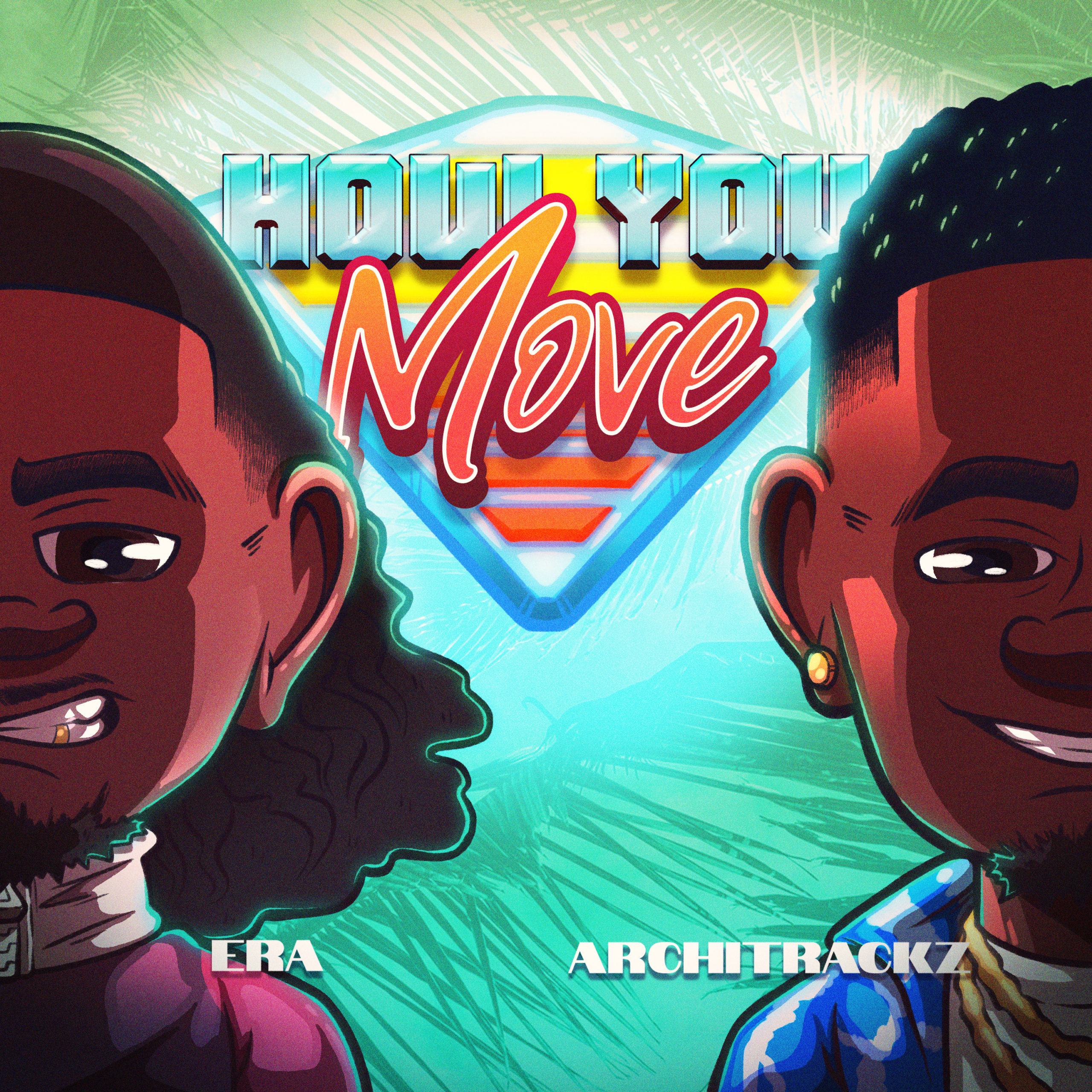 [OUT NOW] ERA – HOW YOU MOVE FT. ARCHITRACKZ